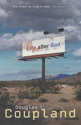 Life After God - Coupland, Douglas
