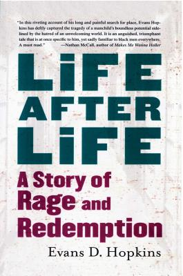 Life After Life: A Story of Rage and Redemption - Hopkins, Evans D