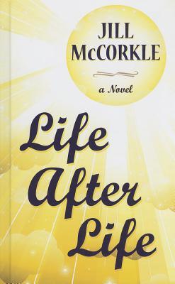 Life After Life - McCorkle, Jill