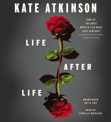 Life After Life - Atkinson, Kate, and Woolgar, Fenella (Read by)