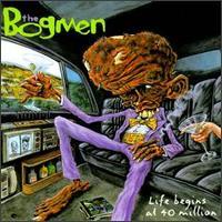 Life Begins at 40 Million - The Bogmen