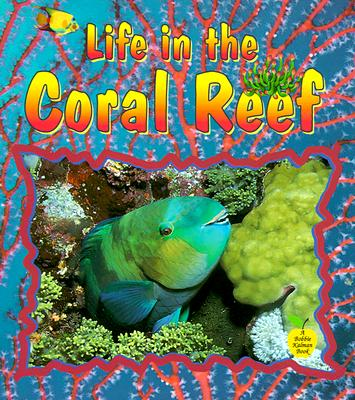 Life in the Coral Reef - Kalman, Bobbie, and Walker, Niki, and Niki, Walker