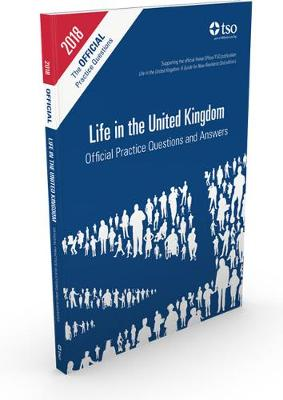 Life in the United Kingdom: official practice questions and answers - Great Britain: Her Majesty's Stationery Office, and Mitchell, Michael