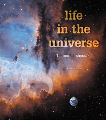 Life in the Universe - Bennett, Jeffrey O., and Shostak, Seth