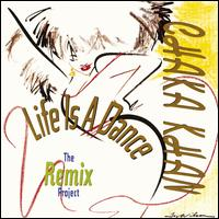 Life Is a Dance: The Remix Project - Chaka Khan