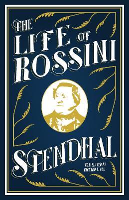 Life of Rossini - Stendhal