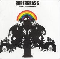 Life on Other Planets - Supergrass