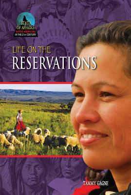 Life on the Reservations - Gagne, Tammy