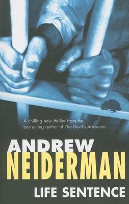 Life Sentence - Neiderman, Andrew