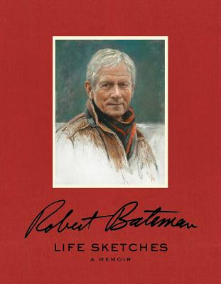 Life Sketches - Bateman, Robert