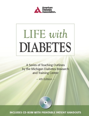Life with Diabetes - Funnell, Martha Mitchell, and Michigan Diabetes Research & Training Ce