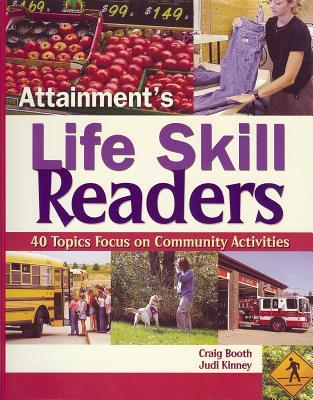 Lifeskill Readers: 40 Topics Focus on Community Activities - Booth, Craig, and Kinney, Judy