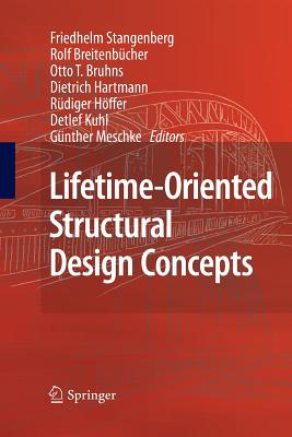 Lifetime-Oriented Structural Design Concepts - Stangenberg, Friedhelm (Editor)