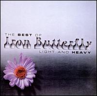 Light and Heavy: The Best of Iron Butterfly - Iron Butterfly