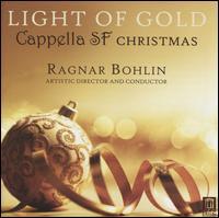 Light of Gold: Cappella SF Christmas - Alexandra Sessler (soprano); Cappella SF; Danielle Sampson (mezzo-soprano); Emma Quinn (harp); Jimmy Kansau (tenor);...