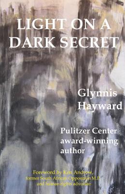 Light on a Dark Secret - Hayward, Glynnis