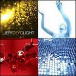Light - Jeff Deyo