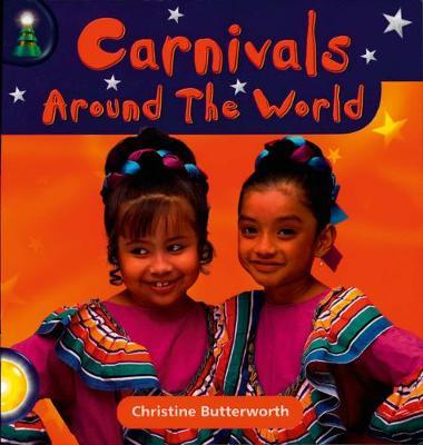 Lighthouse Year 1 Yellow: Carnivals Around The World - Butterworth, Christine