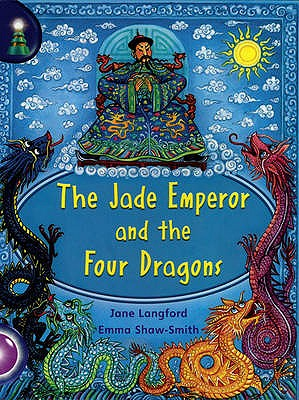Lighthouse Year 2 Purple: The Jade Emperor And The Four Dragons - Langford, Jane