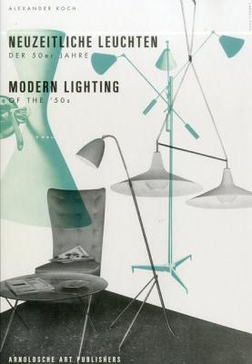Lighting in the Modern Era - Koch, Alexander