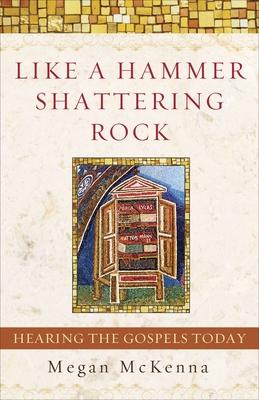 Like a Hammer Shattering Rock - McKenna, Megan