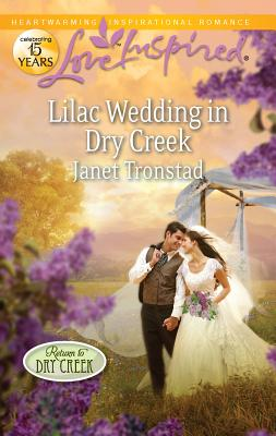 Lilac Wedding in Dry Creek - Tronstad, Janet