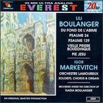 Lili Boulanger: Du fond de l'abime; Psaume 24 & 129; Vielle Priere Bougghique; Pie Jesu