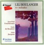 Lili Boulanger: Les Mélodies