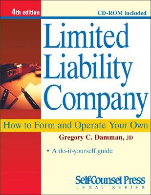 Limited Liability Company: How to Form and Operate Your Own - Damman, Gregory