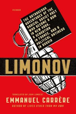 Limonov: The Outrageous Adventures - Carrere, Emmanuel