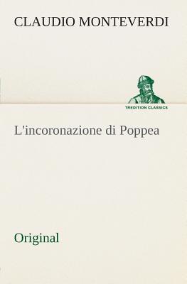 L'Incoronazione Di Poppea - Monteverdi, Claudio