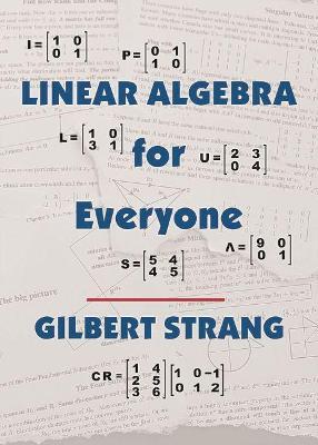 Linear Algebra for Everyone - Strang, Gilbert