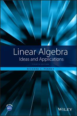 Linear Algebra: Ideas and Applications - Penney, Richard C