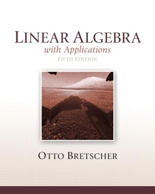 Linear Algebra with Applications - Bretscher, Otto K.