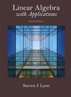 Linear Algebra with Applications - Leon, Steven J