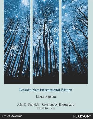 Linear Algebra - Fraleigh, John B., and Beauregard, Raymond A.