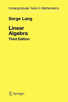Linear algebra book by Serge Lang | 3 available editions | Alibris Books