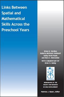 Link between Spatial and Mathematical Skills across the Preschool Years - Verdine, Brian N., and Golinkoff, Roberta Michnick, and Hirsh-Pasek, Kathy