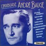 L'inoubliabloe André Baugé, Vol. 1
