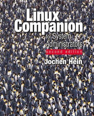 Linux Companion for System Administrators - Hein, Jochen