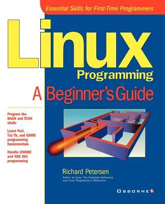 Linux Programming: A Beginner's Guide - Petersen, Richard (Conductor)