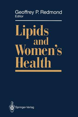 Lipids and Women's Health - Redmond, Geoffrey P. (Editor)