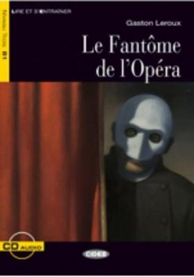Lire et s'entrainer: Le Fantome de l'Opera + CD - Leroux, Gaston