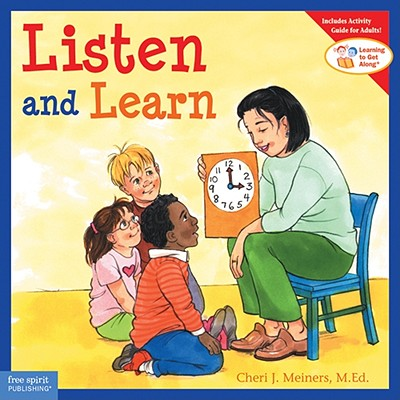 Listen and Learn - Meiners, Cheri J, M.Ed.