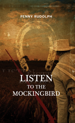 Listen to the Mockingbird - Rudolph, Penny