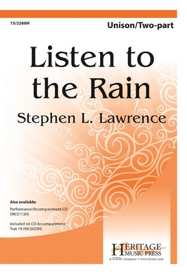 Listen to the Rain - Lawrence, Stephen L (Composer)