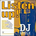 Listen Up! DJ Style