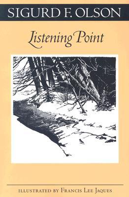 Listening Point - Olson, Sigurd F