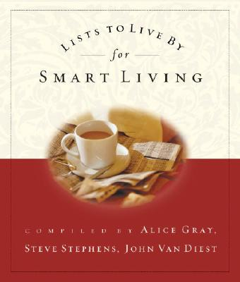 Lists to Live by for Smart Living - Gray, Alice (Compiled by)