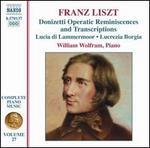 Liszt: Donizetti Operatic Reminiscences and Transcriptions